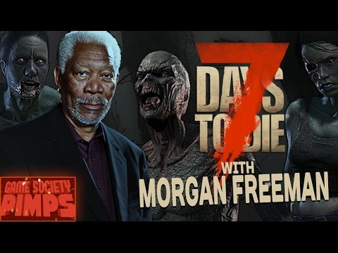 Drunk Angry Morgan Freeman Plays 7 Days To Die EXTENDED CUT - Game Society Pimps