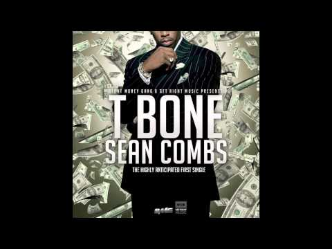 T Bone - Sean Combs (Audio)
