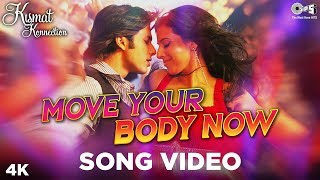 Sade Naal Karle Party - Move Your Body Now - Kismat Konnection - Shahid & Vidya