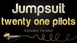 twenty one pilots - Jumpsuit (Karaoke Version)