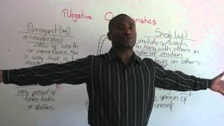 English Vocabulary - Negative Characteristics - arrogant, vain, snob...