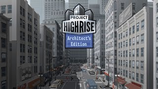 Project Highrise: Architect's Edition (Switch) First 19 Minutes on Nintendo Switch - First Look