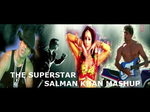 The Superstar Salman Khan Mashup Full HD Video Song - By Dj...