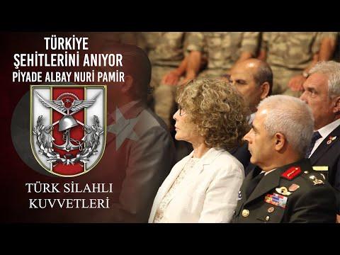 Türkiye Şehitlerini Anıyor - Piyade Albay Nuri PAMİR