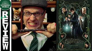 Fantastic Beasts: The Crimes of Grindelwald - A Frustrated Fan's Review