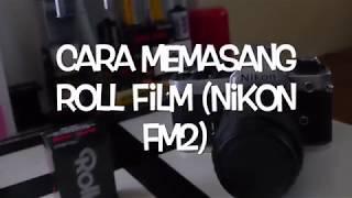 Cara memasang roll film (Nikon FM2) Indonesia