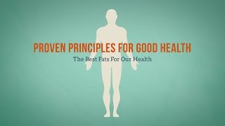 392 - The Best Fats for our Health / Proven Principles for Good Health - Diane Burnett