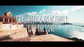 Crazibiza feat. Dragonfly - Got The Love