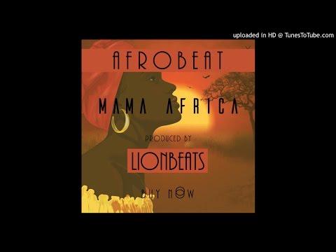 Afrobeat Instrumental | Mama Africa | Prod. By LionBeats