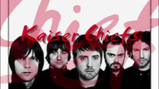 Watch Kaiser Chiefs Learnt My Lesson Well video