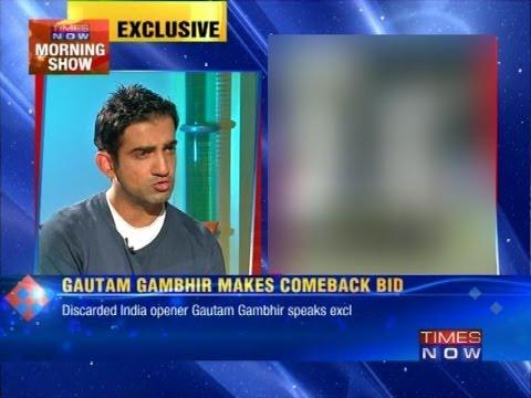 Will score runs to make comeback - Gautam Gambhir