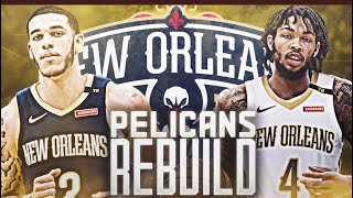 BEST FUTURE IN THE NBA? NEW LOOK PELICANS REBUILD! NBA 2K19