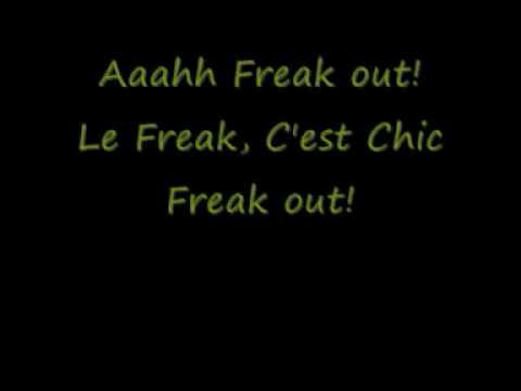 Chic - Le Freak (Freak Out) (Lyrics)