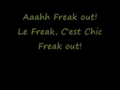 Chic - Le Freak (Freak Out) (Lyrics)