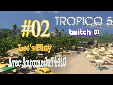 Tropico 5 [FR] - Episode 02 (live) | Economie otarcique