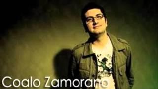 Coalo Zamorano - Eres Mi Pasion (HD)