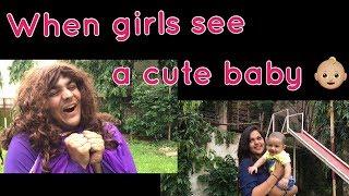 When girls see a cute baby   Ashish Chanchlani