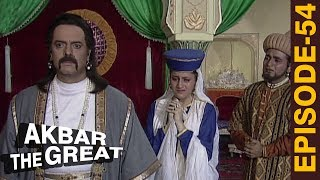 AKBAR THE GREAT - Episode 54 l महामंगा और अधाम खान का सच