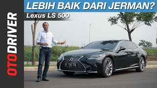 Lexus LS 500 2018 Review Indonesia | OtoDriver