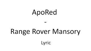 ApoRed - Range Rover Mansory + LYRIC [Official Lyrik]