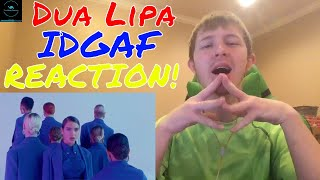 Dua Lipa   IDGAF (Official Music Video) REACTION!
