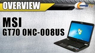 Newegg TV_ MSI G Series GT70 0NC-008US Intel Core i7 Notebook Overview