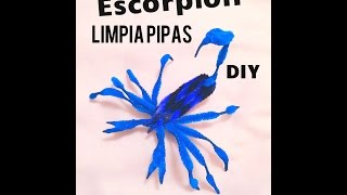 DIY escorpión alacrán de limpia pipas  escorpion clean pipes Halloween