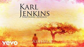 Karl Jenkins Adiemus Official Audio