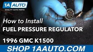 How to Replace Fuel Pressure Regulator 88-98 GMC K1500