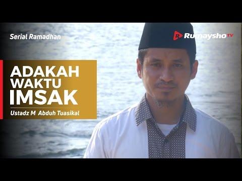 Serial Ramadhan : Adakah Waktu Imsak