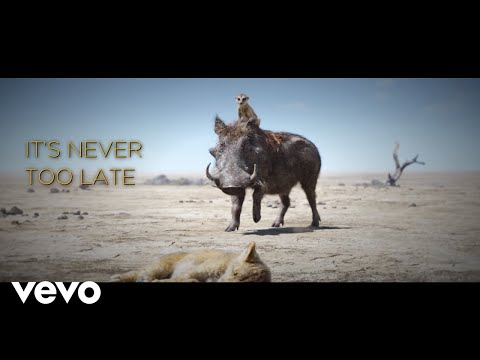 "Elton John - Never Too Late (From ""The Lion King""/Official Lyric Video)"