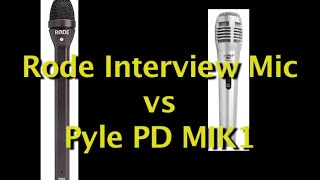 Handheld Microphone Comparison: Rode Interview Microphone vs Pyle mik1