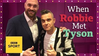 How on earth did Tyson Fury end up singing a duet with Robbie Williams? | BBC Sport