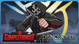 Dishonored Definitive Edition | The Completionist