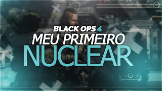 MEU PRIMEIRO NUCLEAR NO BO4 ( NUKED OUT - BLACK OPS 4 PS4 PRO )