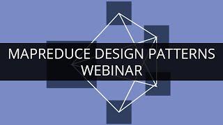 Tailored Big Data Solutions Using MapReduce Design Patterns | Edureka