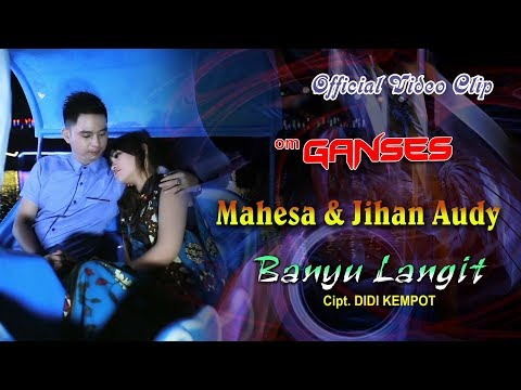 Mahesa feat. Jihan Audy - Banyu Langit [OFFICIAL]