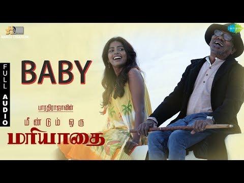 Baby - Full Audio | OM | ஓம் | Bharathirajaa | Nakshatra | N.R.Raghunanthan | Madhan Karky | Richard