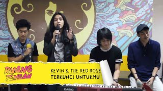 download lagu Kevin And The Red Rose - Terkunci Untukmu Live gratis