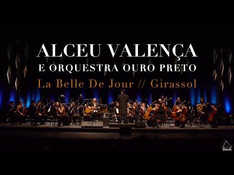 Alceu Valença e Orquestra Ouro Preto - La Belle De Jour // Girassol