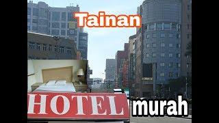 Info Hotel Murah di Tainan - Taiwan    TKI Traveller