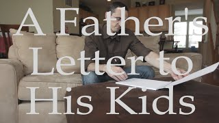 A Father's Love - A Father's Day Letter to his Kids