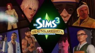 Die Sims 3 Traumkarrieren - Offizieller Trailer (Deutsch, HD-Video)
