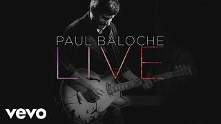 Paul Baloche - Hosanna (Praise Is Rising)