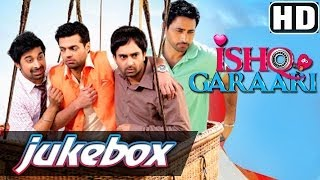 Ishq Garaari - Ishq Garaari - All Songs - Sharry Mann - Yo Yo Honey Singh - RDB - Miss Pooja