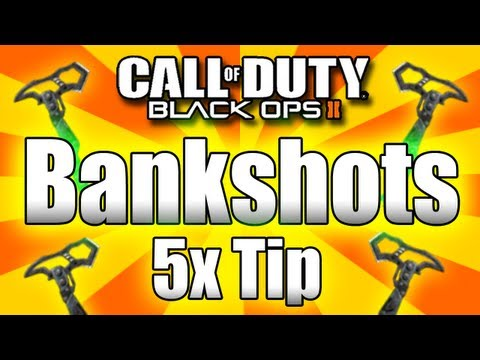 ★Black Ops 2: How to Get Bankshots! (Very Easy - Blops 2 Tips)
