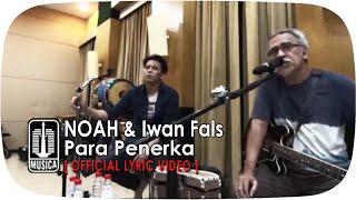 download lagu Noah & Iwan Fals - Para Penerka gratis