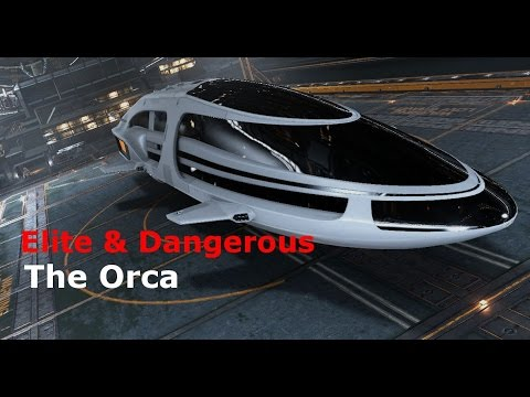 The Orca (Elite Dangerous)