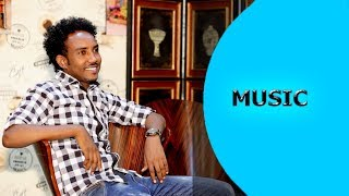 Ella TV - Adhanom Medhanie  ( anjebe ) - Mesiliwom ember  - New Eritrean music 2017 - Ella Records