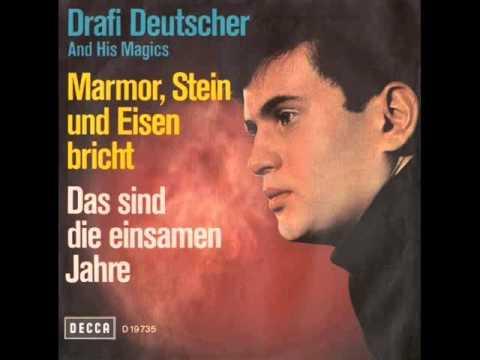 Drafi Deutscher - Mamor Stein Und Eisen Bricht